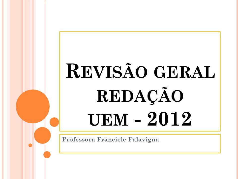 Revisão geral redação uem - 2012