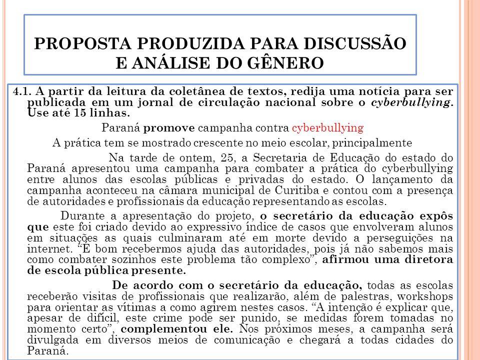 PROPOSTA PRODUZIDA PARA DISCUSSÃO E ANÁLISE DO GÊNERO