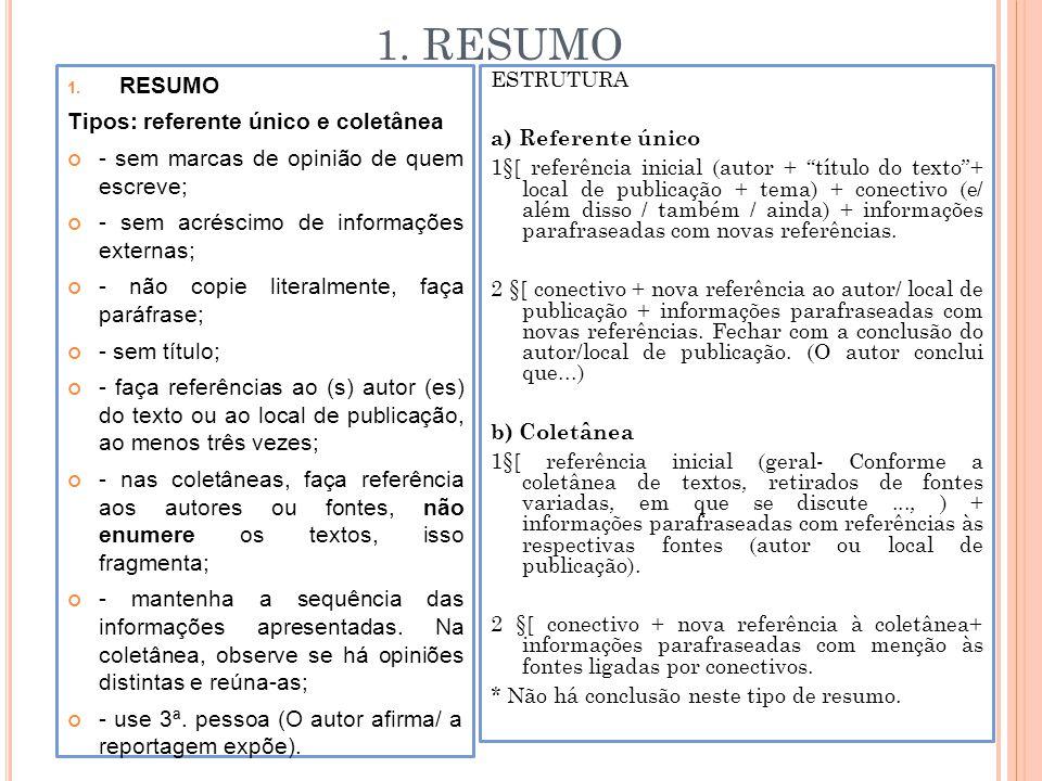 1. RESUMO RESUMO Tipos: referente único e coletânea