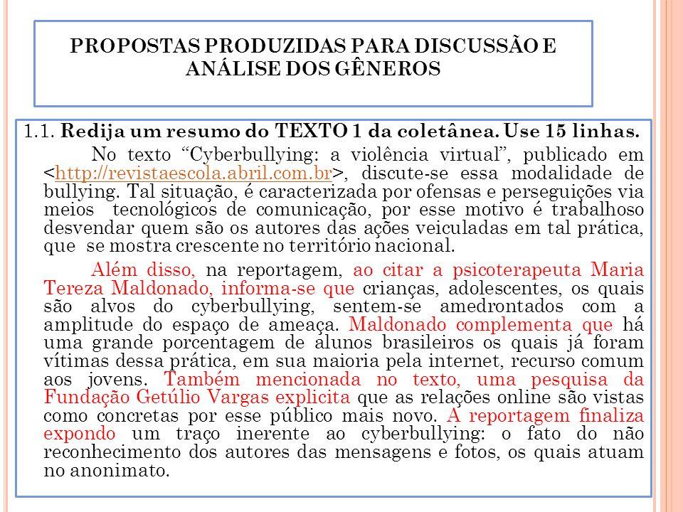 PROPOSTAS PRODUZIDAS PARA DISCUSSÃO E ANÁLISE DOS GÊNEROS