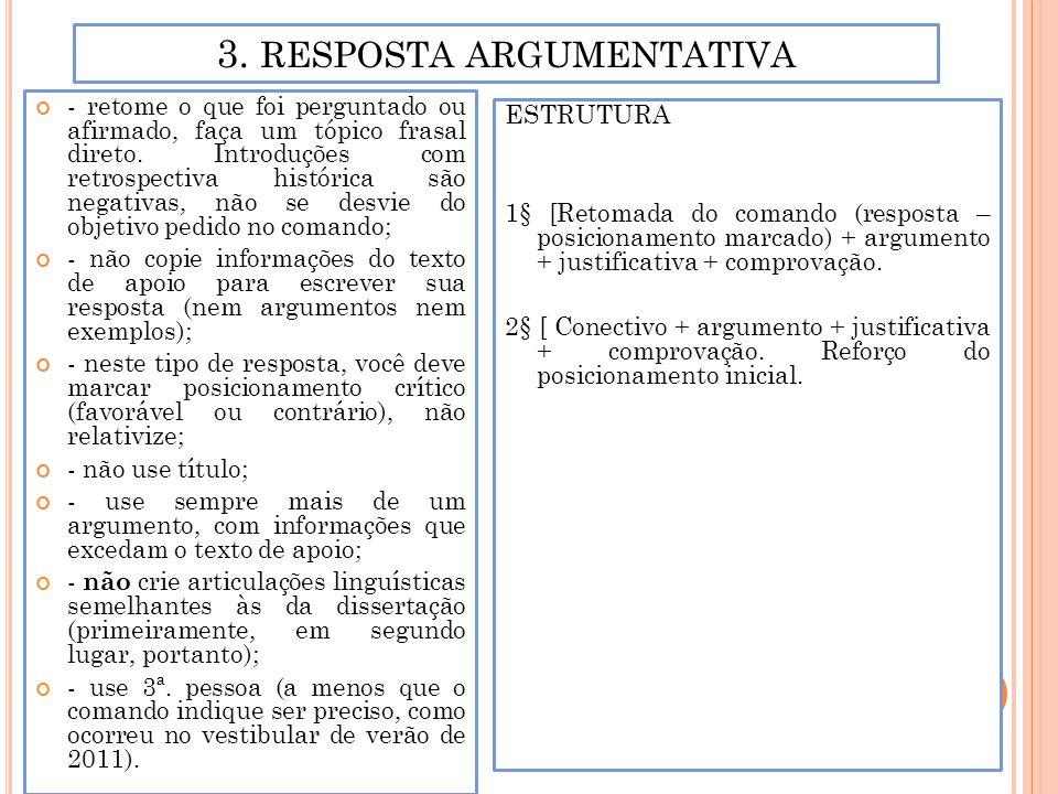 3. RESPOSTA ARGUMENTATIVA