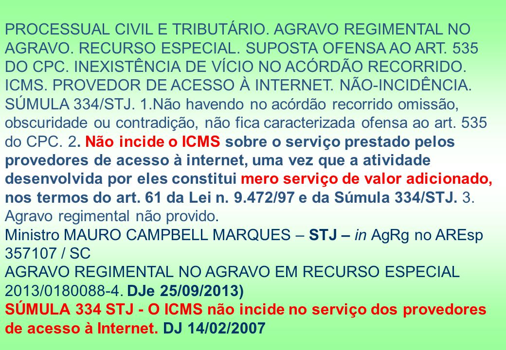 PROCESSUAL CIVIL E TRIBUTÁRIO. AGRAVO REGIMENTAL NO AGRAVO