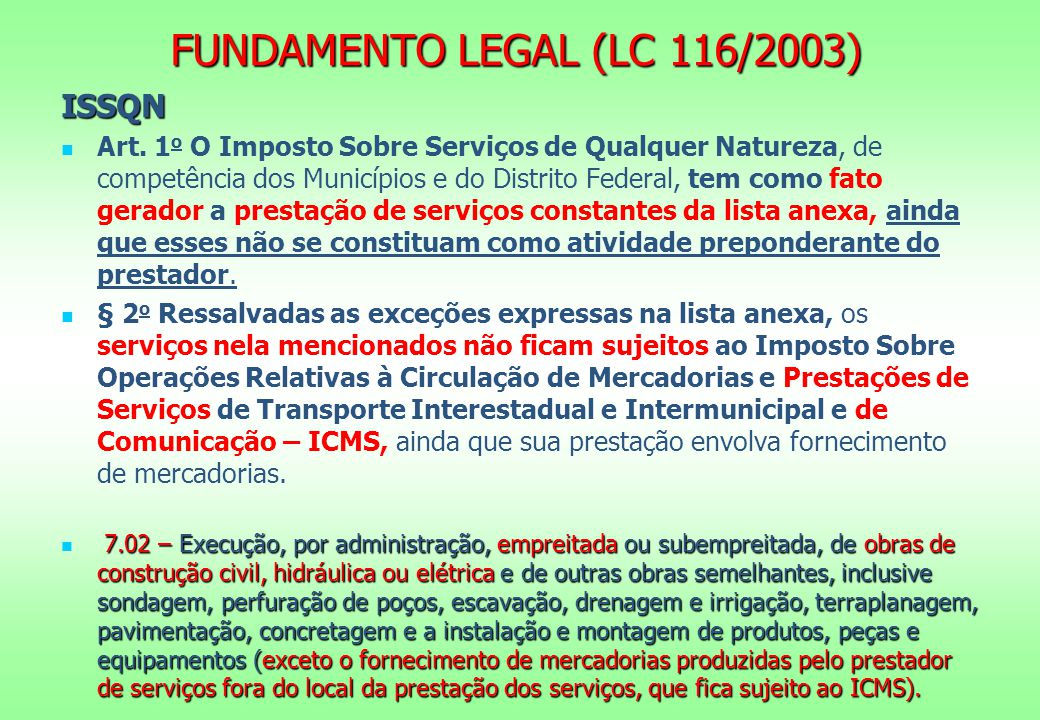 FUNDAMENTO LEGAL (LC 116/2003)
