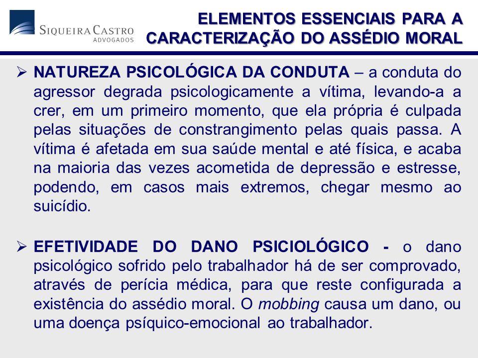 ELEMENTOS ESSENCIAIS PARA A CARACTERIZAÇÃO DO ASSÉDIO MORAL