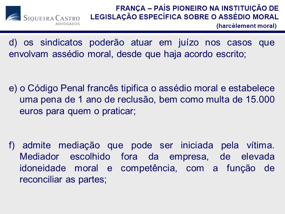 FRANÇA – PAÍS PIONEIRO NA INSTITUIÇÃO DE LEGISLAÇÃO ESPECÍFICA SOBRE O ASSÉDIO MORAL (harcèlement moral)