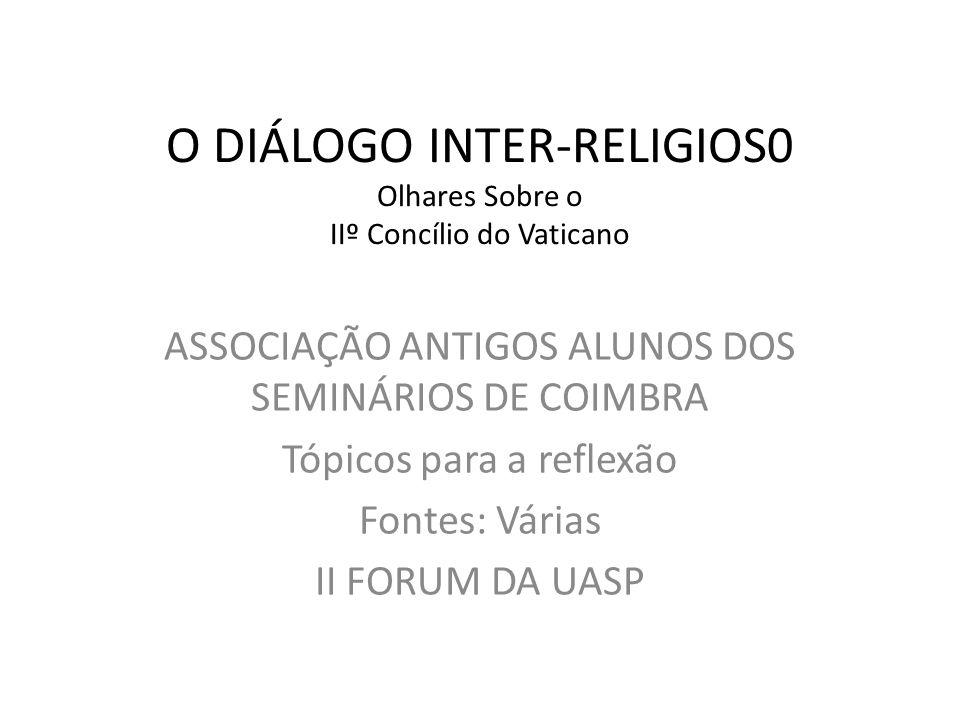 O DIÁLOGO INTER-RELIGIOS0 Olhares Sobre o IIº Concílio do Vaticano