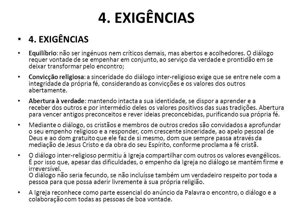 4. EXIGÊNCIAS 4. EXIGÊNCIAS