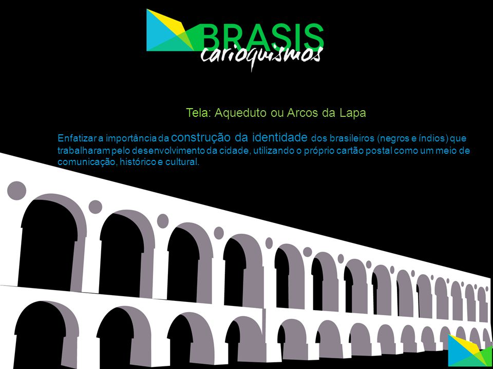 Tela: Aqueduto ou Arcos da Lapa