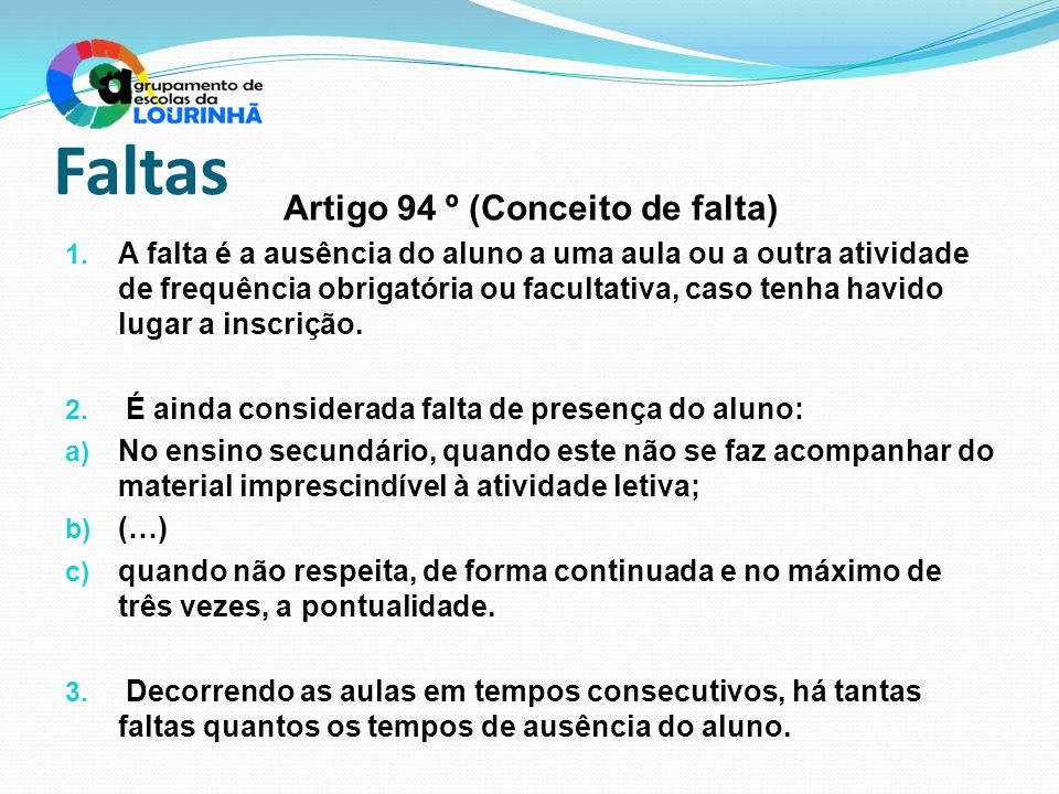 Artigo 94 º (Conceito de falta)