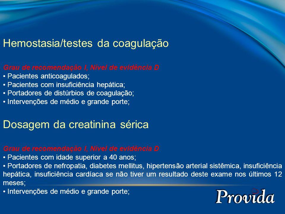 Hemostasia/testes da coagulação