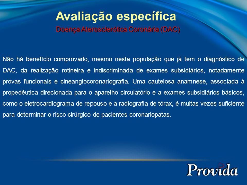 Avaliação específica Doença Aterosclerótica Coronária (DAC)