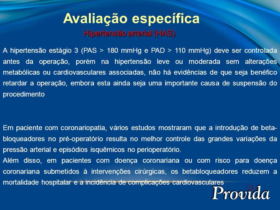Avaliação específica Hipertensão arterial (HAS)