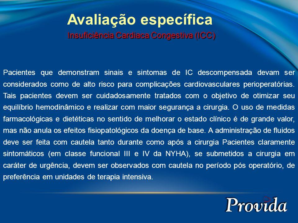 Avaliação específica Insuficiência Cardiaca Congestiva (ICC)
