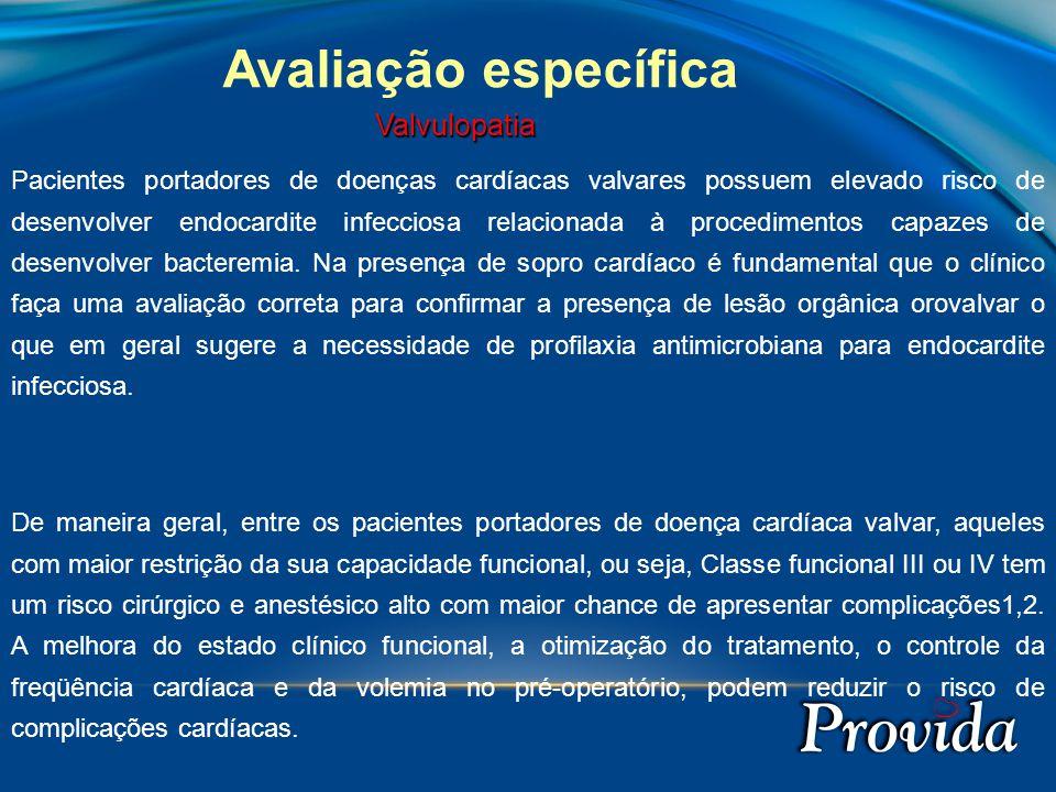 Avaliação específica Valvulopatia