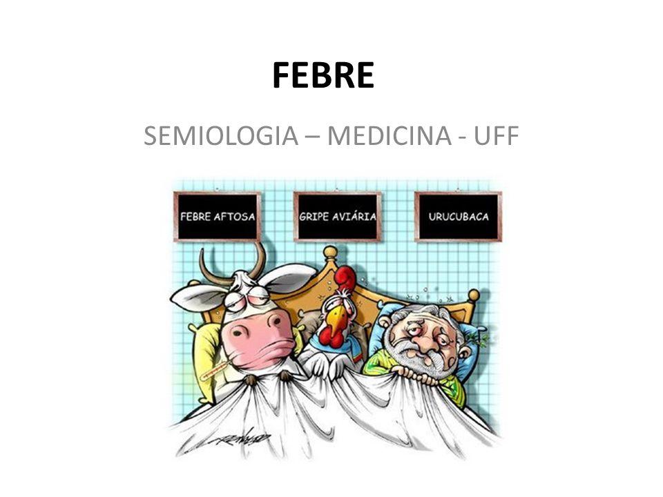 SEMIOLOGIA – MEDICINA - UFF