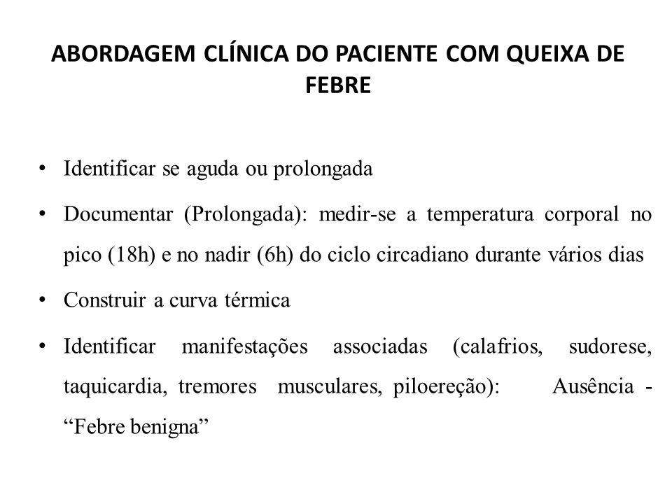 ABORDAGEM CLÍNICA DO PACIENTE COM QUEIXA DE FEBRE