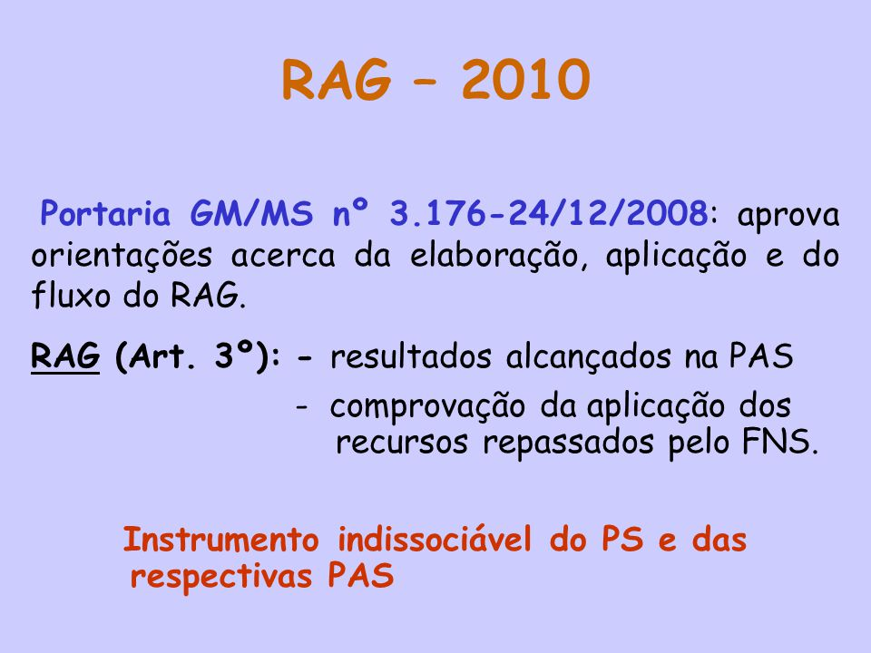 Instrumento indissociável do PS e das respectivas PAS