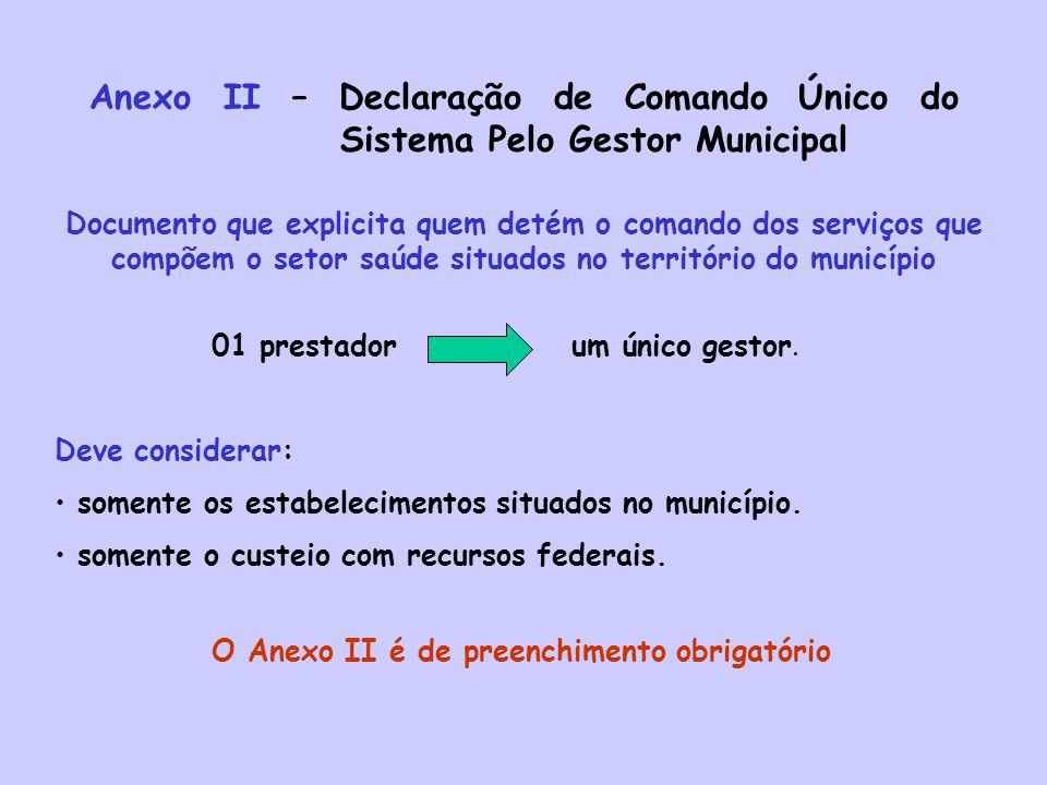 Anexo II – Declaração de Comando Único do