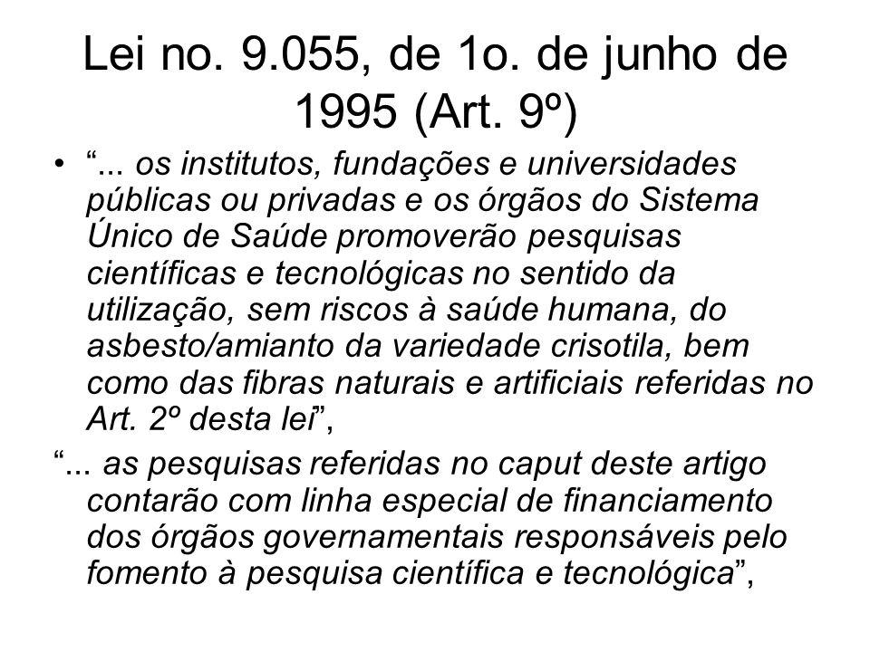 Lei no. 9.055, de 1o. de junho de 1995 (Art. 9º)