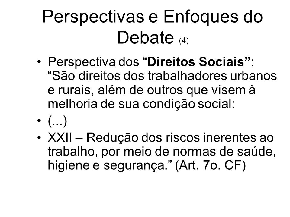 Perspectivas e Enfoques do Debate (4)