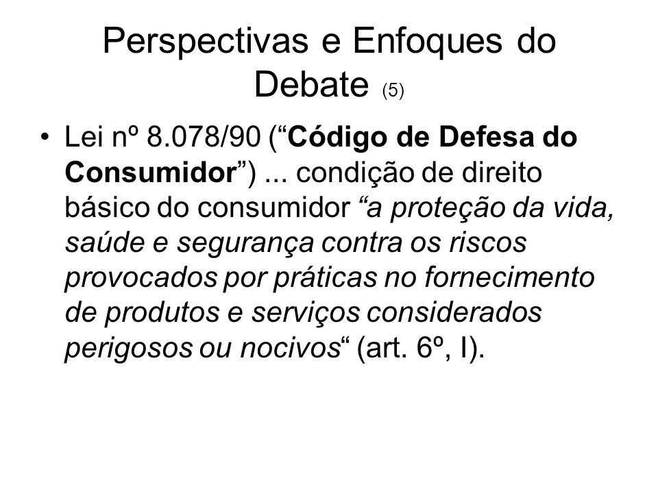 Perspectivas e Enfoques do Debate (5)