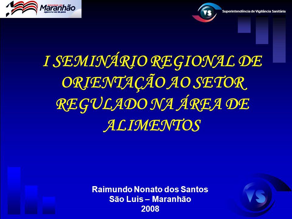 Raimundo Nonato dos Santos São Luis – Maranhão 2008
