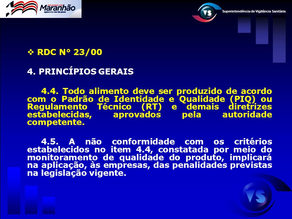 RDC N° 23/00 4. PRINCÍPIOS GERAIS.