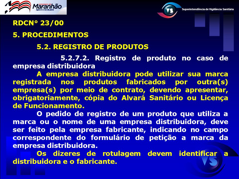 RDCN° 23/00 5. PROCEDIMENTOS 5.2. REGISTRO DE PRODUTOS