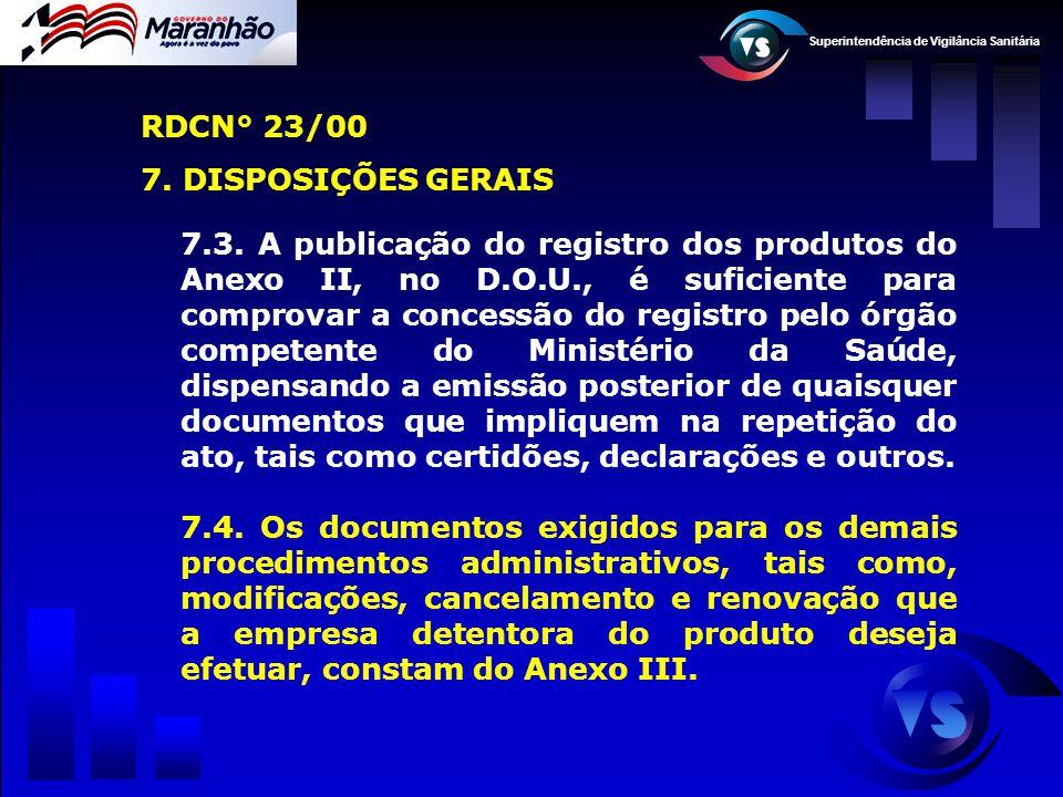 RDCN° 23/00 7. DISPOSIÇÕES GERAIS.