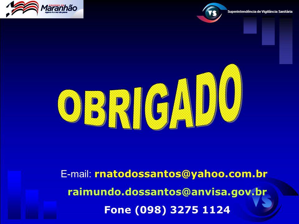 OBRIGADO E-mail: rnatodossantos@yahoo.com.br