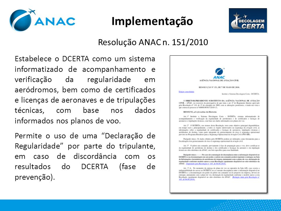 Implementação Resolução ANAC n. 151/2010