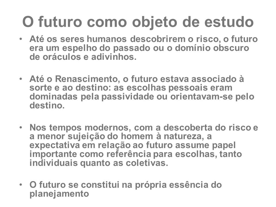 O futuro como objeto de estudo