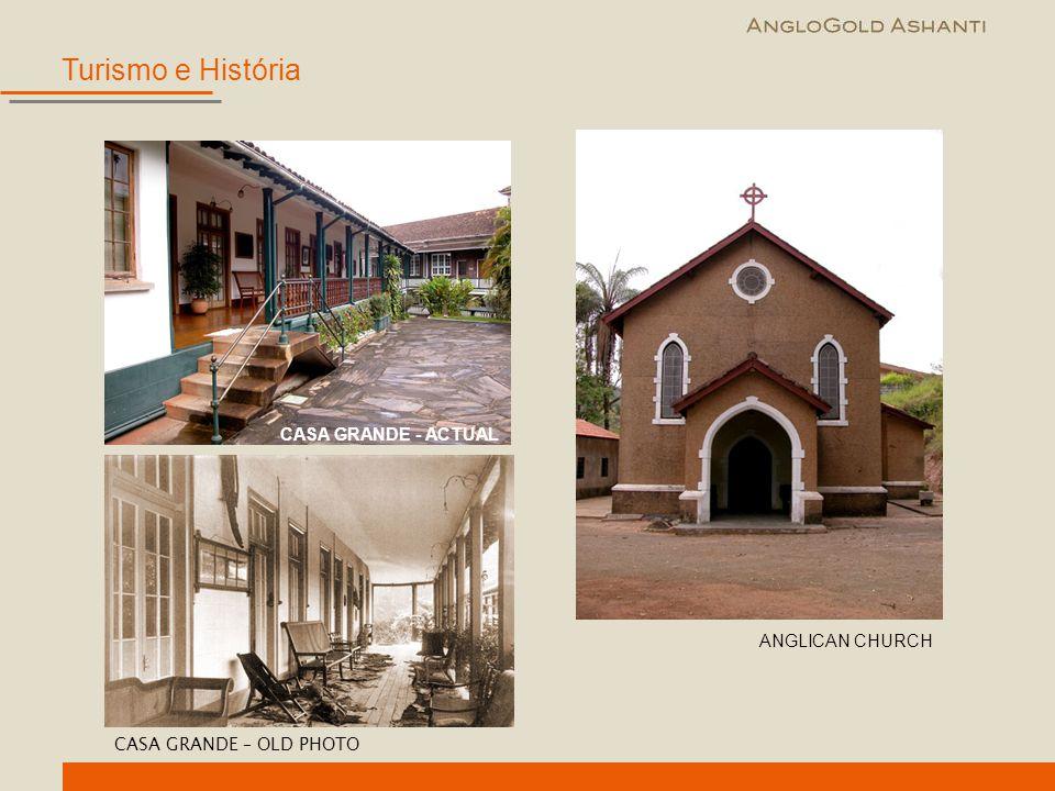 Turismo e História CASA GRANDE - ACTUAL ANGLICAN CHURCH