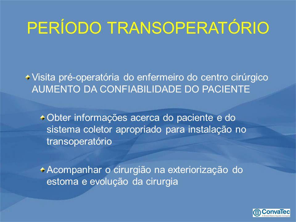 PERÍODO TRANSOPERATÓRIO