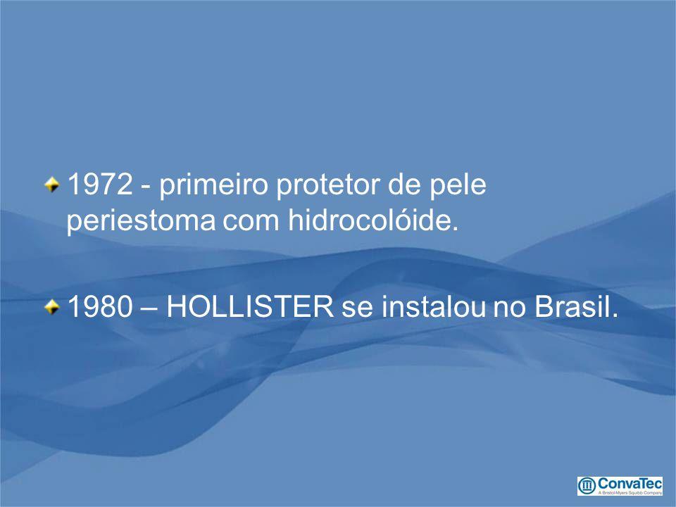 1972 - primeiro protetor de pele periestoma com hidrocolóide.