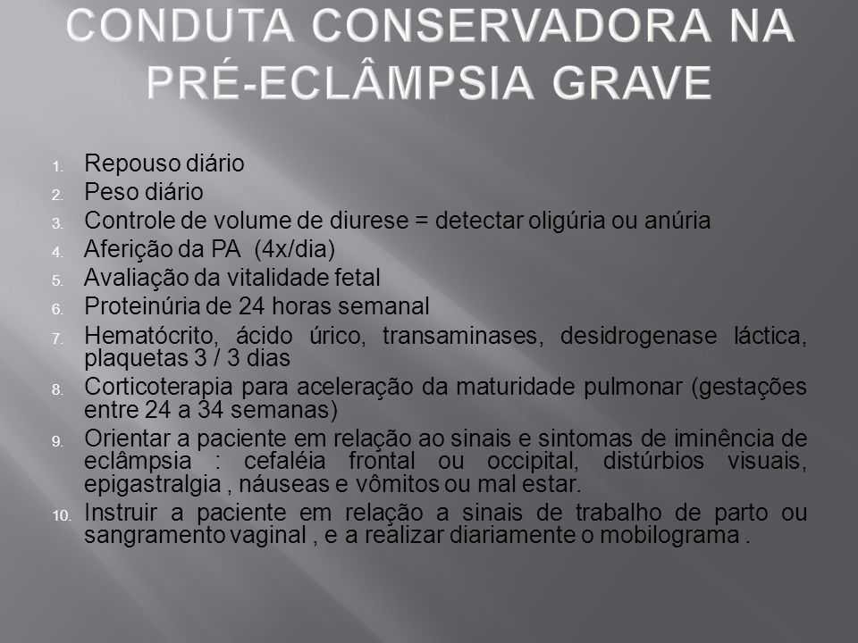 CONDUTA CONSERVADORA NA PRÉ-ECLÂMPSIA GRAVE