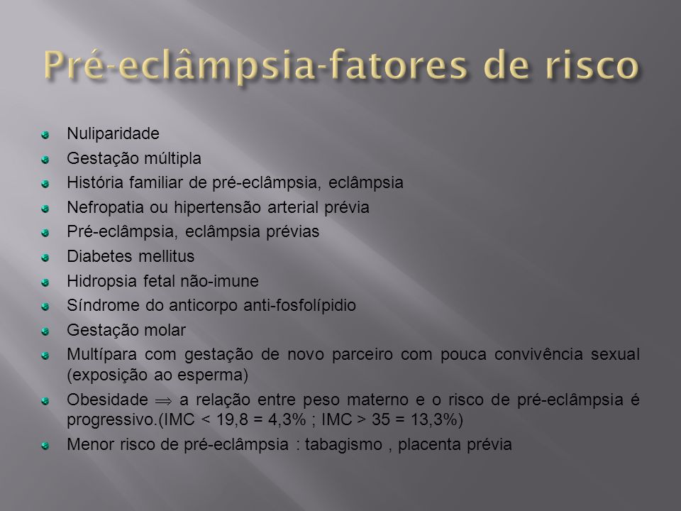 Pré-eclâmpsia-fatores de risco