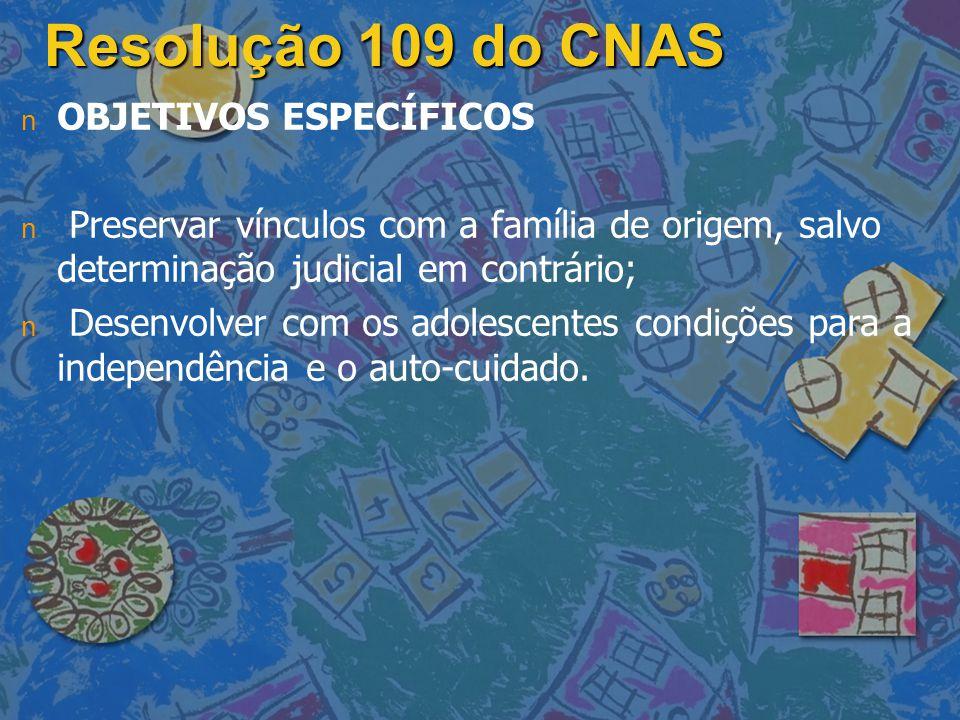 Resolução 109 do CNAS OBJETIVOS ESPECÍFICOS