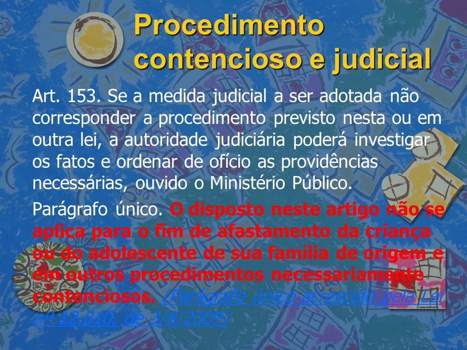Procedimento contencioso e judicial
