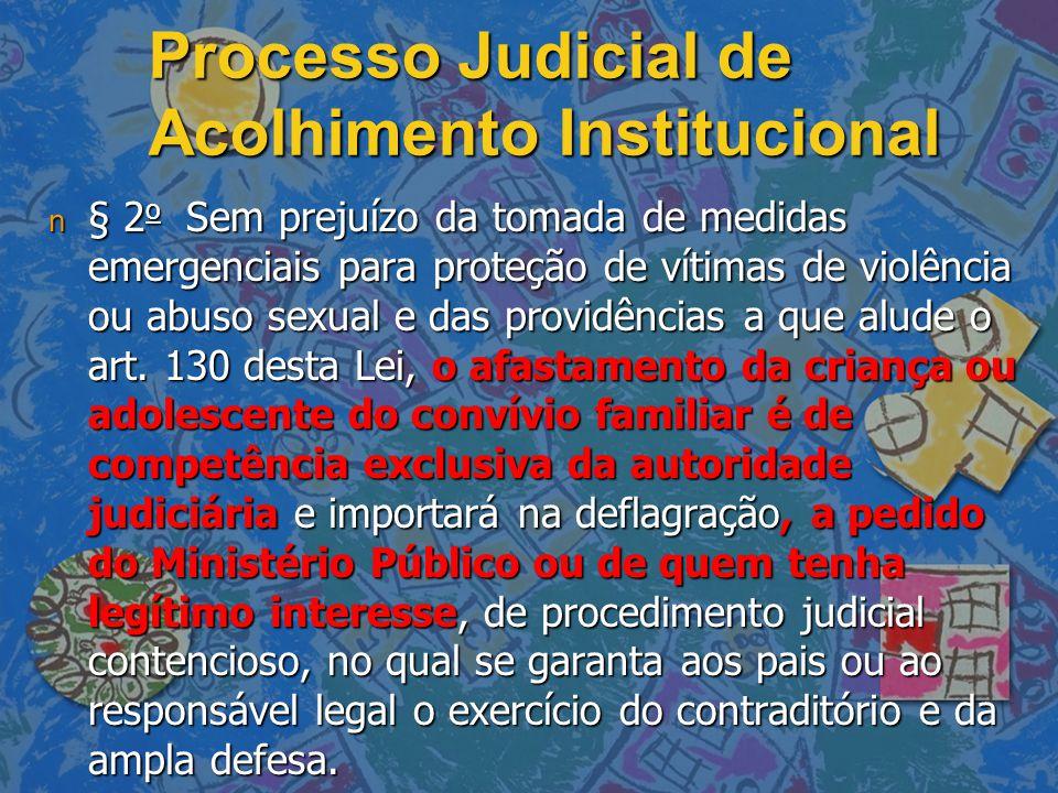 Processo Judicial de Acolhimento Institucional