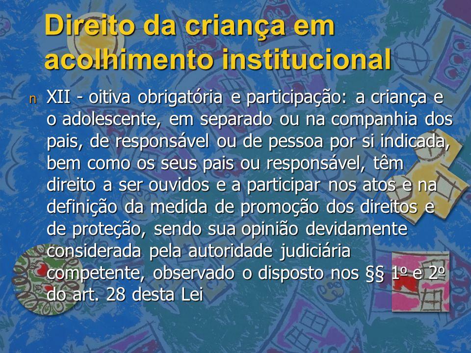Direito da criança em acolhimento institucional