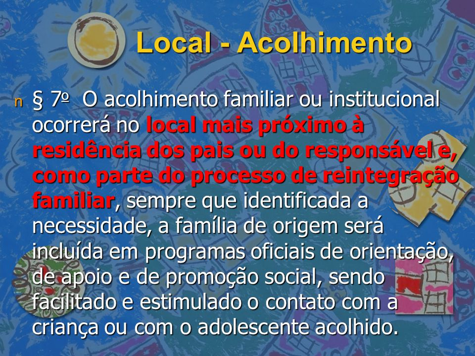 Local - Acolhimento