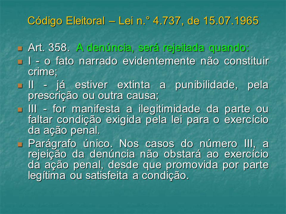 Código Eleitoral – Lei n.° 4.737, de 15.07.1965
