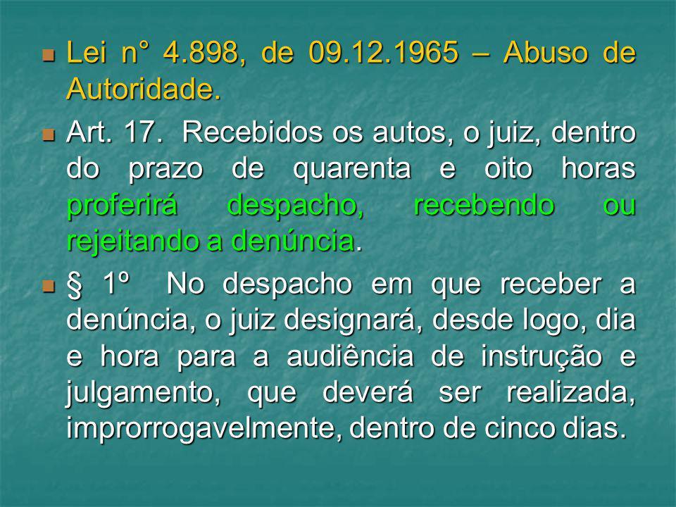 Lei n° 4.898, de 09.12.1965 – Abuso de Autoridade.