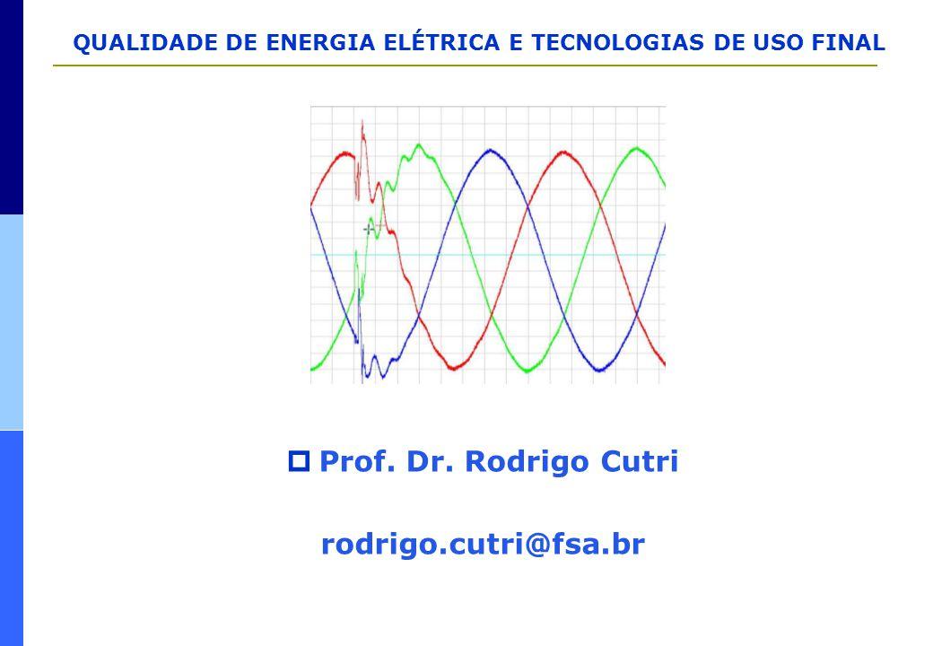 Prof. Dr. Rodrigo Cutri rodrigo.cutri@fsa.br