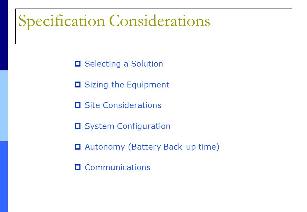 Specification Considerations