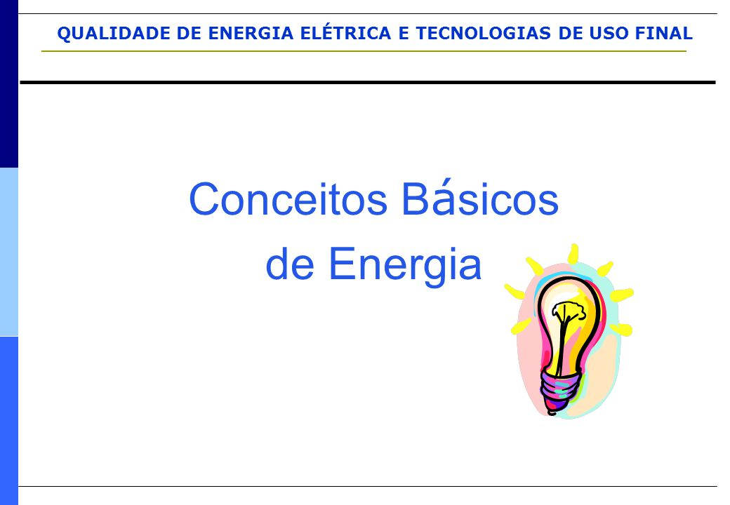 Conceitos Básicos de Energia