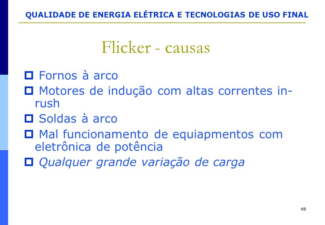 Flicker - causas Fornos à arco
