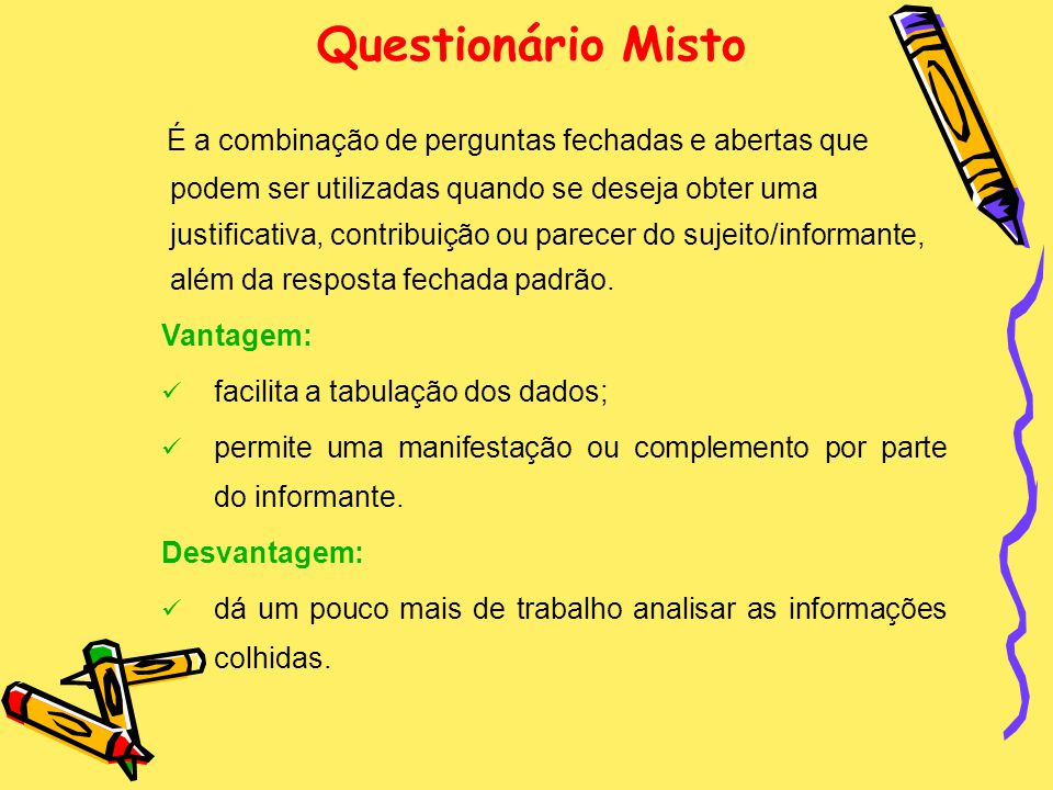 Questionário Misto