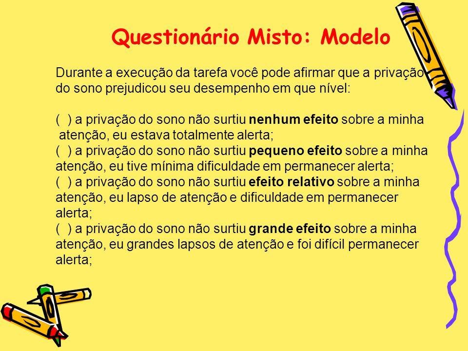 Questionário Misto: Modelo